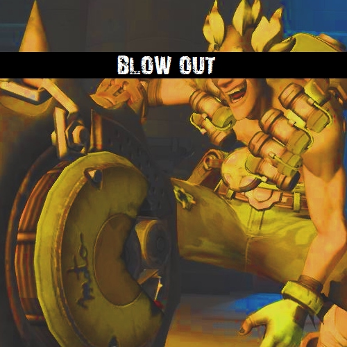 BLOW OUT!!
