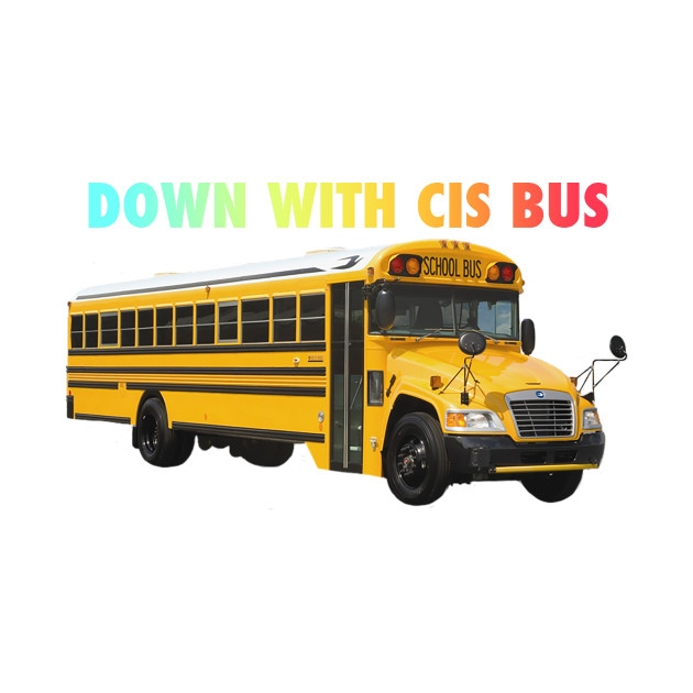 Down With Cis