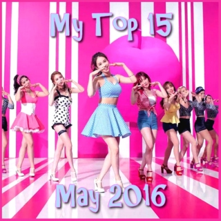 My Top 15 Kpop Songs: May 2016
