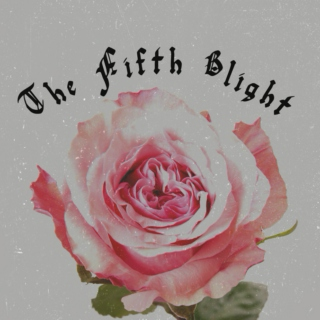 The Fifth Blight