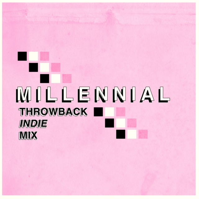 The Millennial Throwback Indie Mix