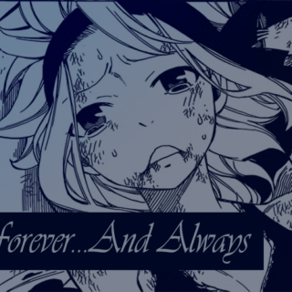Forever... And Always - Gajevy - FT Chapter 488
