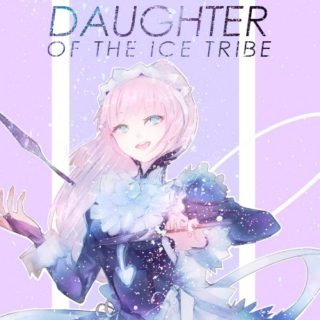 Daughter of the ice tribe