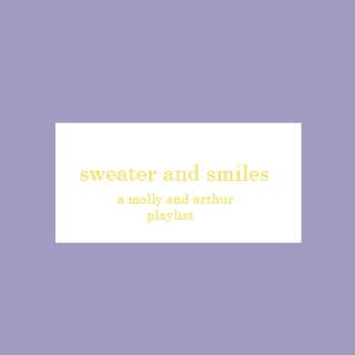 sweaters and smiles