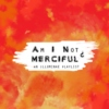 Am I Not Merciful? - An Illuminae Playlist