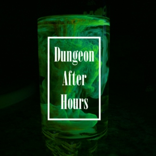 Dungeon After Hours
