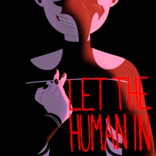 let the human in