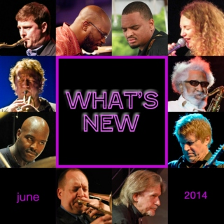 What's New: June 2014