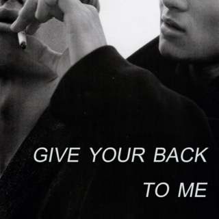 give your back to me