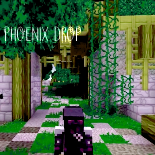 ; WELCOME TO PHOENIX DROP ;