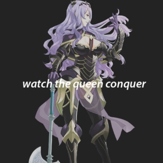 WATCH THE QUEEN CONQUER // CAMILLA MIX