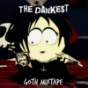 The Dankest Goth Mixtape