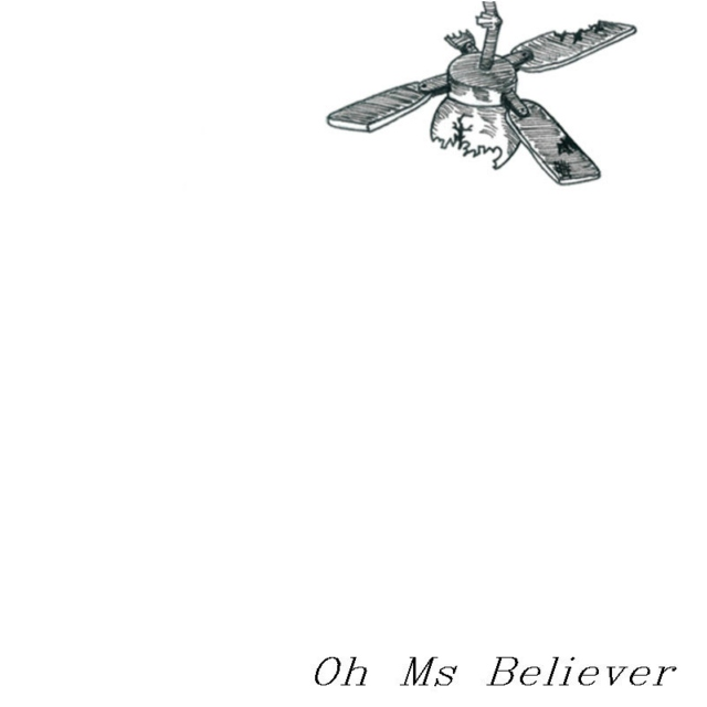 Oh, Ms. Believer