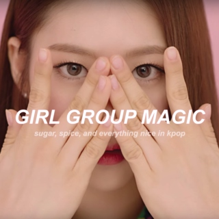 Girl Group Magic