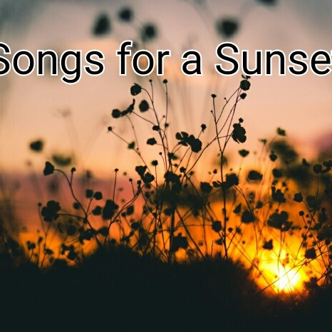 Songs for a Sunset