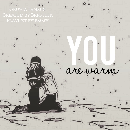 You are warm