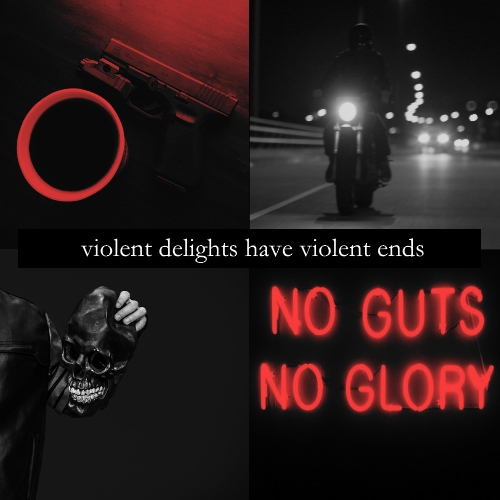 Violent Delights have Violent Ends