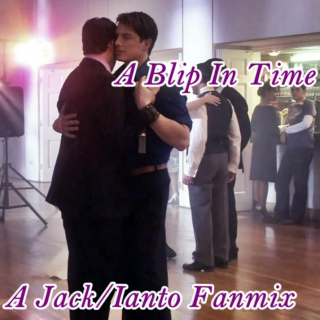 A Blip In Time - A Jack/Ianto Fanmix