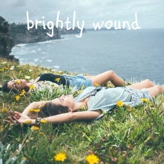 brightly wound