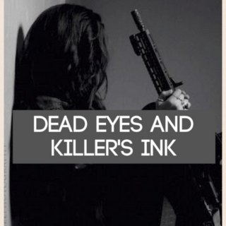 Dead Eyes and Killer's Ink | the ADA