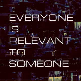 everyone is relevant to someone