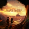 A New World : For the Dreamers