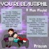 ✽ You're Beautiphil ✽ Phan Playlist ✽