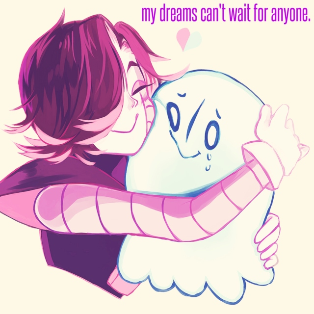 my dreams can't wait for anyone.