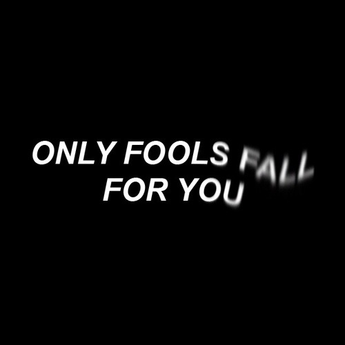 Only Fools Fall...