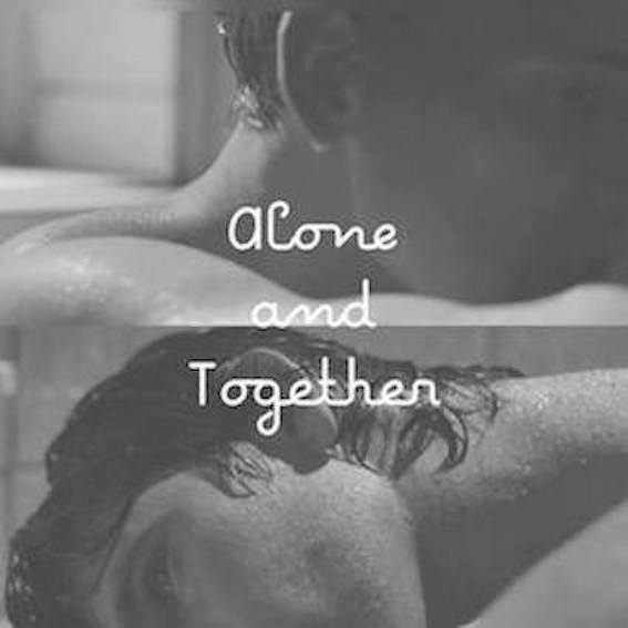 Alone and Together