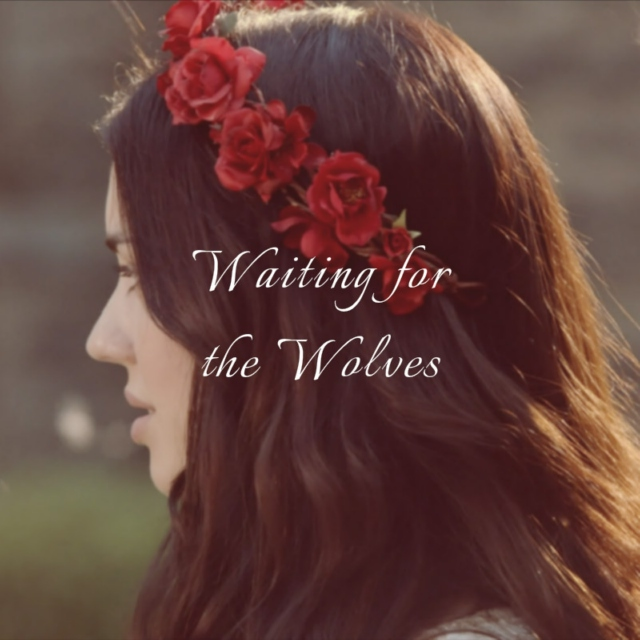 Waiting for the Wolves