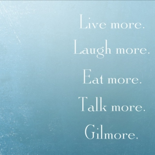 Be more. Be Gilmore.