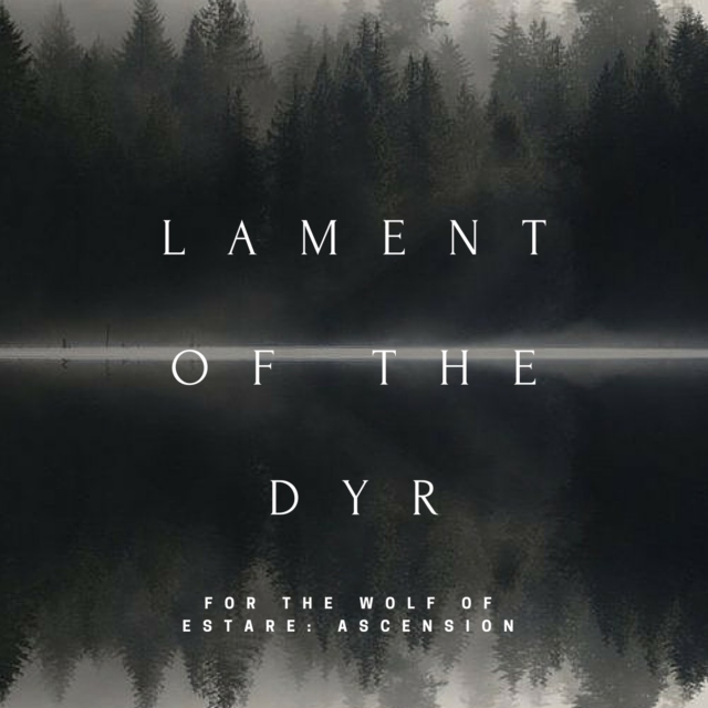 Lament of the Dyr
