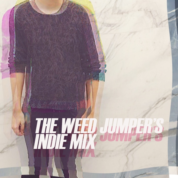 THE WEED JUMPER'S INDIE MIX