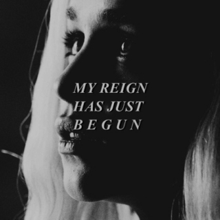 My Reign Has Just Begun