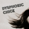 Dysphoric Chick