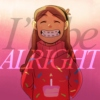 I'll be ALRIGHT -mabel pines mix-