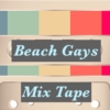 Beach Gays Mix Tape