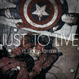 just to live