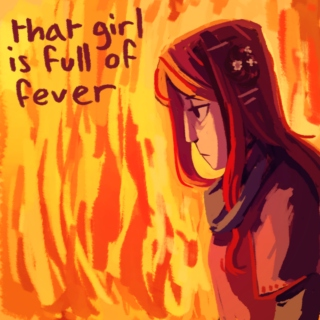 that girl is full of fever (side a)