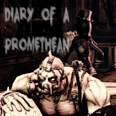Diary of a Promethean