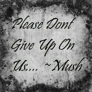 Plz Dont Give Up On Us