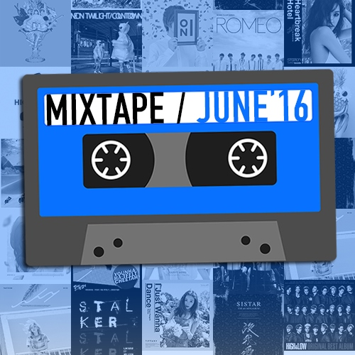 MIXTAPE - JUNE'16