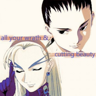 All your wrath & cutting beauty - Wufei/Dorothy mix