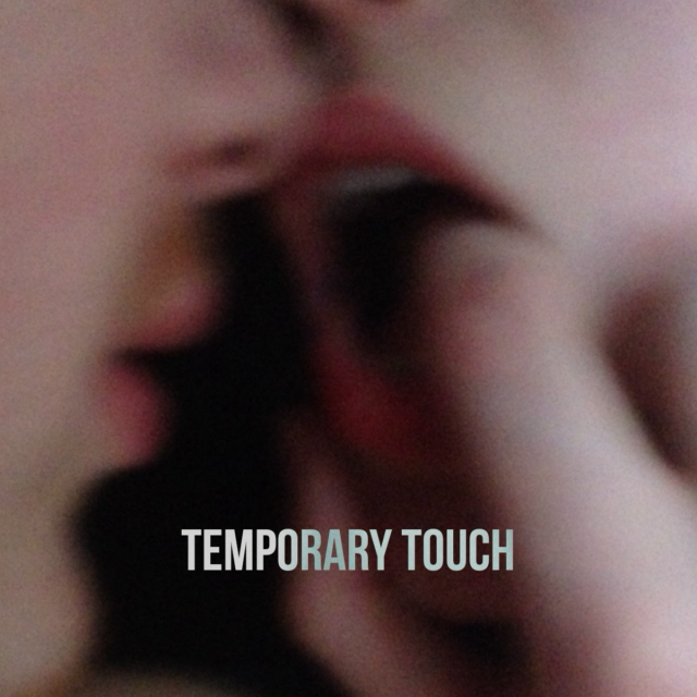 temporary touch