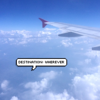 destination: wherever