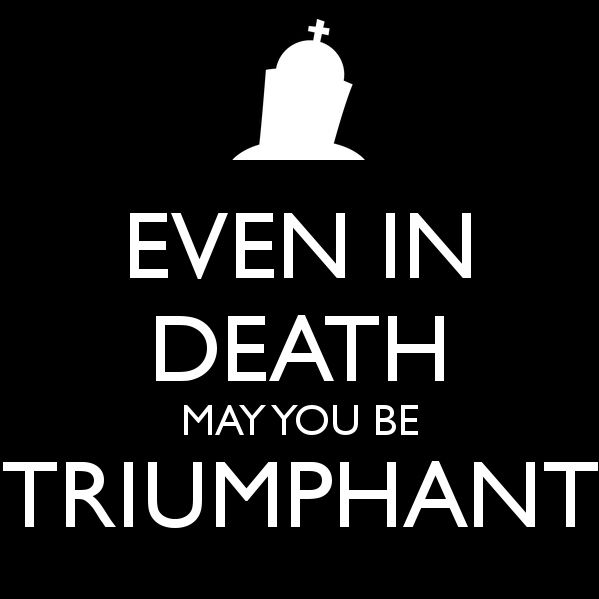 Even in Death...