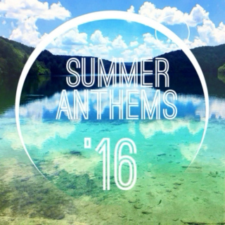 SUMMER ANTHEMS 2016 : The Ultimate Party Songs Playlist