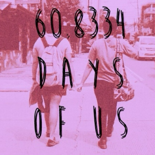 60.8334 Days of Us