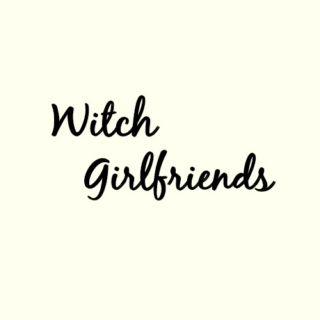 Witch Girlfriends